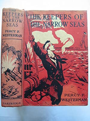THE KEEPERS OF THE NARROW SEAS: Westerman, Percy F.