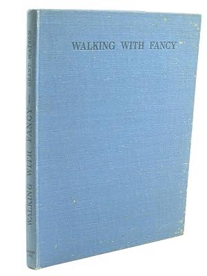 WALKING WITH FANCY: Watson, E.L. Grant