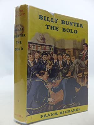 BILLY BUNTER THE BOLD: Richards, Frank