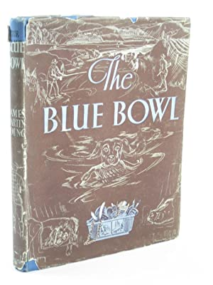 THE BLUE BOWL: Young, James Martin