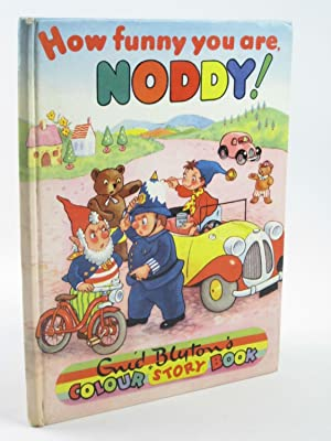 HOW FUNNY YOU ARE NODDY!: Blyton, Enid