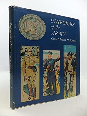 UNIFORMS OF THE ARMY: Rankin, Robert H.