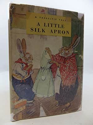 A LITTLE SILK APRON: Richards, Dorothy