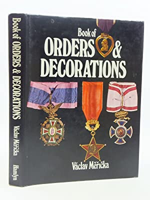 THE BOOK OF ORDERS AND DECORATIONS: Mericka, Vaclav