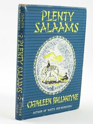 PLENTY SALAAMS: Ballantyne, Cathleen