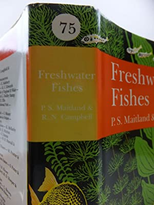 FRESHWATER FISHES OF THE BRITISH ISLES (NN 75): Maitland, Peter S. & Campbell, R. Niall
