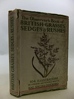 THE OBSERVER'S BOOK OF BRITISH GRASSES, SEDGES AND RUSHES: Stokoe, W.J.
