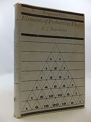 ELEMENTS OF PROBABILITY THEORY: Rumshiskii, L.Z. & Wishart, D.M.G.
