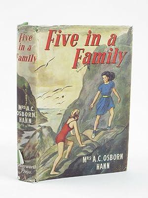FIVE IN A FAMILY: Hann, Mrs. A.C. Osborn