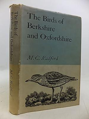THE BIRDS OF BERKSHIRE AND OXFORDSHIRE: Radford, M.C.