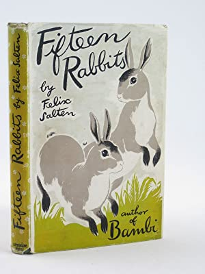 FIFTEEN RABBITS: Salten, Felix &