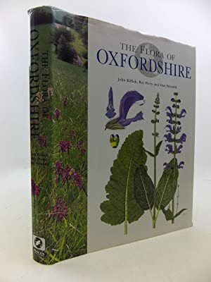 THE FLORA OF OXFORDSHIRE: Killick, John & Perry, Roy & Woodell, Stan