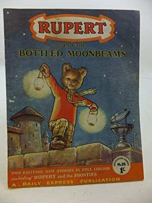 RUPERT ADVENTURE SERIES No. 28 - RUPERT AND THE BOTTLED MOONBEAMS: Bestall, Alfred
