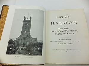 HISTORY OF ILKESTON: Trueman, Edwin & Marston, R. Westland