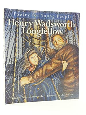 POETRY FOR YOUNG PEOPLE HENRY WADSWORTH LONGFELLOW: Longfellow, Henry Wadsworth & Schoonmaker, ...