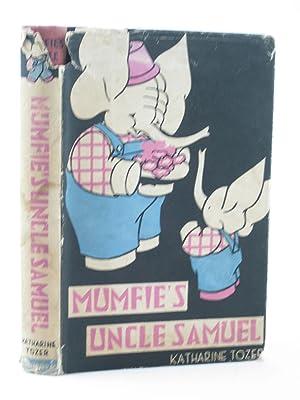 MUMFIE'S UNCLE SAMUEL: Tozer, Katharine