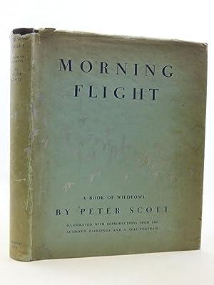 MORNING FLIGHT A BOOK OF WILDFOWL: Scott, Peter