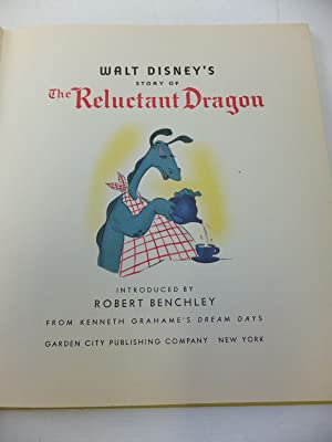 THE RELUCTANT DRAGON: Disney, Walt & Benchley, Robert & Grahame, Kenneth