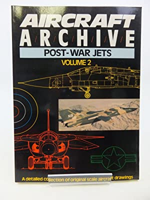 AIRCRAFT ARCHIVE - POST WAR JETS VOLUME