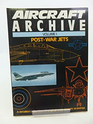 AIRCRAFT ARCHIVE - POST-WAR JETS VOLUME 1