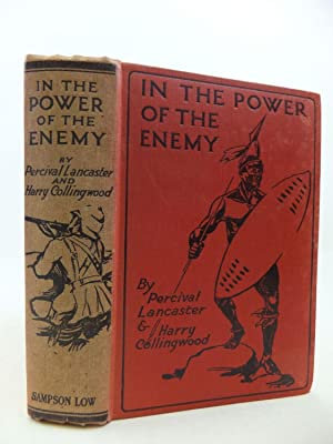 IN THE POWER OF THE ENEMY: Lancaster, Percival & Collingwood, Harry