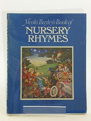NICOLA BAYLEY'S BOOK OF NURSERY RHYMES