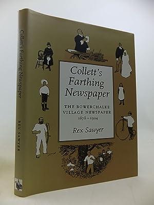COLLETT'S FARTHING NEWSPAPER: THE BOWERCHALKE VILLAGE NEWSPAPER: Sawyer, Rex