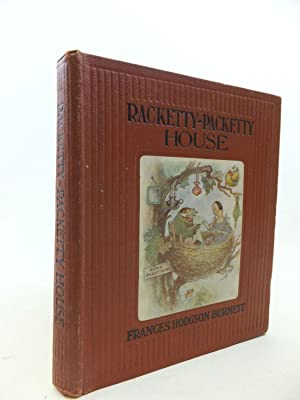 RACKETTY-PACKETTY HOUSE: Burnett, Frances Hodgson & Crosspatch, Queen