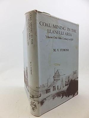 COAL MINING IN THE LANELLI AREA: VOLUME: Symons, M.V.