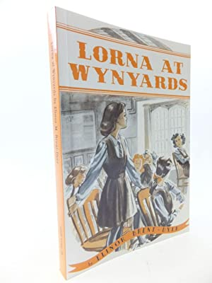 LORNA AT WYNYARDS: Brent-Dyer, Elinor M.