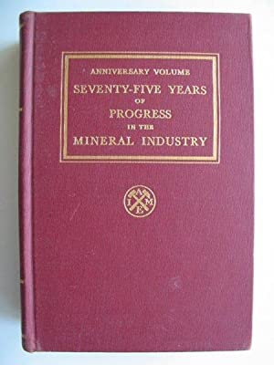 SEVENTY-FIVE YEARS OF PROGRESS IN THE MINERAL: Parsons, A.B.