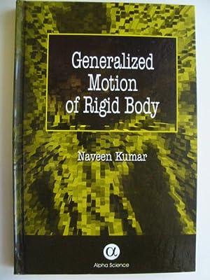 GENERALIZED MOTION OF RIGID BODY: Kumar, Naveen