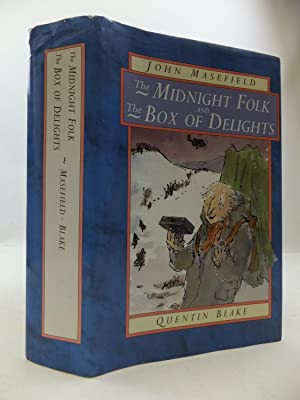 THE MIDNIGHT FOLK and THE BOX OF DELIGHTS: Masefield, John