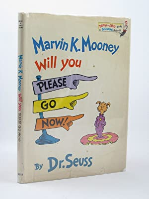 MARVIN K. MOONEY WILL YOU PLEASE GO: Seuss, Dr.