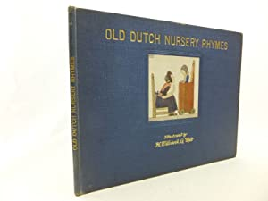 OLD DUTCH NURSERY RHYMES: Rontgen, J. & Elkin, R.H.