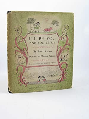 I'LL BE YOU AND YOU BE ME: Krauss, Ruth