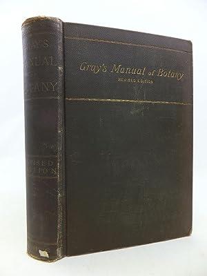 MANUAL OF BOTANY OF THE NORTHERN UNITED: Gray, Asa