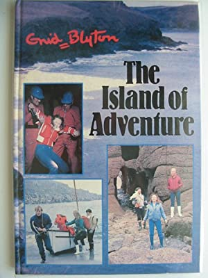 THE ISLAND OF ADVENTURE: Blyton, Enid