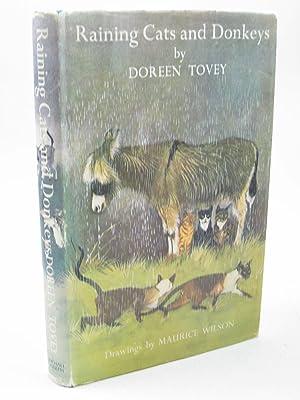 RAINING CATS AND DONKEYS: Tovey, Doreen
