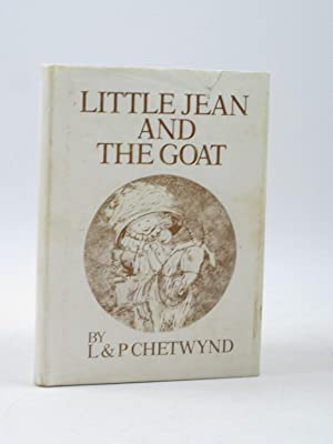 LITTLE JEAN AND THE GOAT: Chetwynd, Luciana &