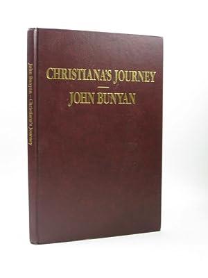 CHRISTIANA'S JOURNEY: Bunyan, John