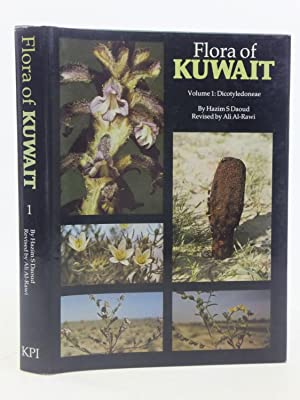 FLORA OF KUWAIT VOLUME ONE DICOTYLEDONEAE: Daoud, Hazim S.