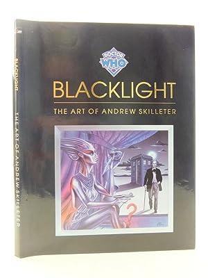 BLACKLIGHT: Skilleter, Andrew