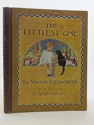 THE LITTLEST ONE: Webb, Marion St. John & Dunstan, Ralph