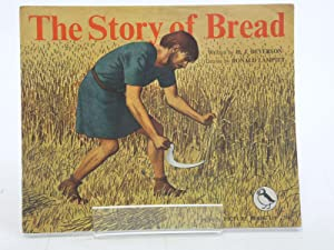 THE STORY OF BREAD: Deverson, H.J.