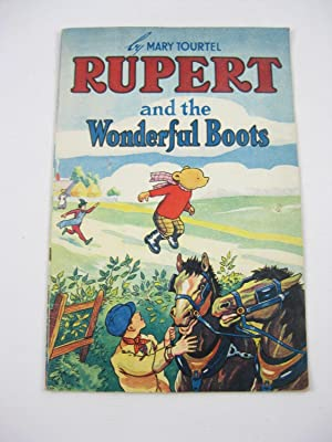 RUPERT AND THE WONDERFUL BOOTS: Tourtel, Mary