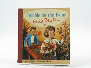 TROUBLE FOR THE TWINS: Blyton, Enid