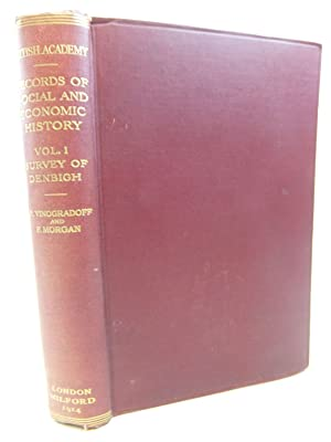 SURVEY OF THE HONOUR OF DENBIGH 1334: Vinogradoff, Paul & Morgan, Frank