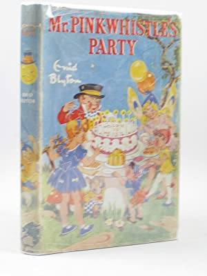 MR. PINK-WHISTLE'S PARTY: Blyton, Enid