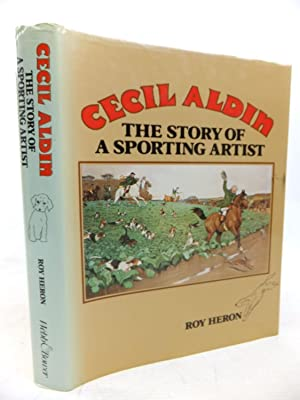 CECIL ALDIN - THE STORY OF A: Heron, Roy